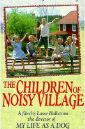 Children of a Noisy Village