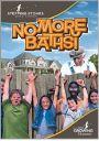 No More Baths